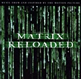 The Matrix Reloaded Soundtrack The Matrix Reloaded: The Album (U.S. 2 Cd Set-Enh'D-Pa Version)