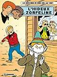 Les aventures de Chick Bill, Tome 68 : L'hideux Zorfeline