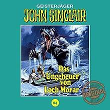 Das Ungeheuer von Loch Morar (John Sinclair - Tonstudio Braun Klassiker 84) Hörspiel von Jason Dark Gesprochen von:  div.