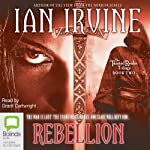 Rebellion: The Tainted Realm Trilogy, Book 2 (       UNABRIDGED) by Ian Irvine Narrated by Grant Cartwright