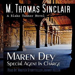 Maren Dey: Special Agent in Charge Audiobook