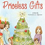 Priceless Gifts | Cynthia J. Quinn