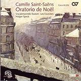 Saint-Saens: Weihnachtsoratorium Op. 12 & Kleinere Kirchenwerke