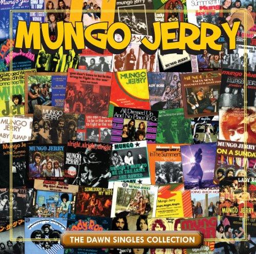 Mungo jerry - Dawn: Singles Collection - Zortam Music
