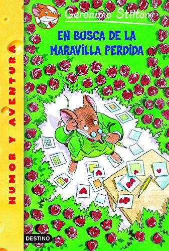 En Busca De La Maravilla Perdida/ All Because of a Coffee Cup (Geronimo Stilton) (Spanish Edition)