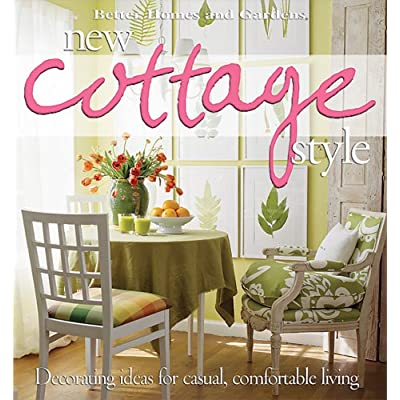 New cottage style decorating ideas for casual Better homes and gardens garden ideas