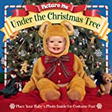 img - for Picture Me Under the Christmas Tree book / textbook / text book