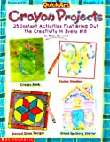 img - for QuickArt: Crayon Projects (Grades 2-4) book / textbook / text book