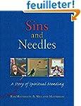 Sins and Needles: A Story of Spiritua...