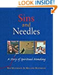 Sins and Needles: A Story of Spiritua...