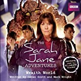 BBC The Sarah Jane Adventures: Wraith World