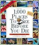 1,000 Places to See Before You Die 2012 Wall Calendar (Picture-A-Day Wall Calendars) (0761162488) by Schultz, Patricia