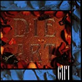 Gift (1993/94)par Die Art