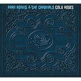 Cold Roses ~ Ryan Adams