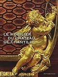 echange, troc Anne Carlier - Le Mobilier de Chantilly