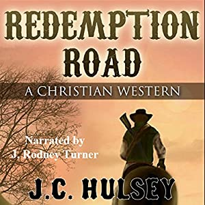 Redemption Road: A Christian Western Audiobook