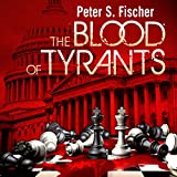 img - for The Blood of Tyrants book / textbook / text book