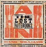 echange, troc Compilation - The Lost Notebooks Of Hank Williams