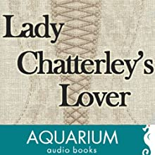 Lady Chatterley's Lover (       UNABRIDGED) by D. H. Lawrence Narrated by Veronika Hyks