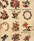 img - for A Flowering of Quilts book / textbook / text book