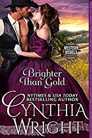 Brighter than Gold (Western Rebels Book 1)