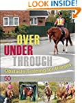 Over, Under, Through: Obstacle Traini...