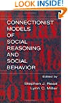 Connectionist Models of Social Reason...