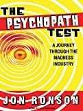 Jon Ronson Psychopath Test: A Journey Through the Madness Industry