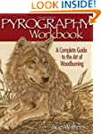 Pyrography Workbook: A Complete Guide...