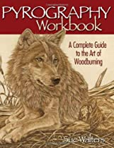 Pyrography Workbook by Sue Waters