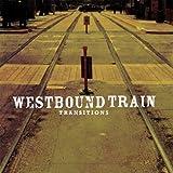 I'm No Different - Westbound Train