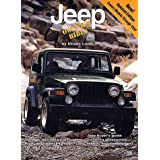 Jeep Owner's Bible: A Hands-On Guide to Getting the Most from Your Jeep ~ Moses Ludel