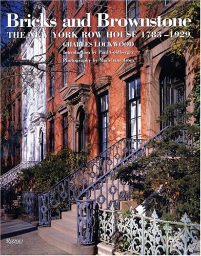 Bricks and Brownstone: The New York Townhouse 1783-1929 (Classical America Series in Art and Architecture)