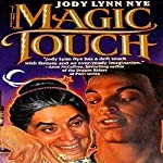 The Magic Touch | Jody Lynn Nye