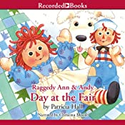 Raggedy Ann and Andy: Day at the Fair | [Patricia Hall]