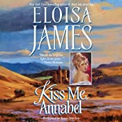 Kiss Me, Annabel: Essex Sisters, Book 2 | Eloisa James