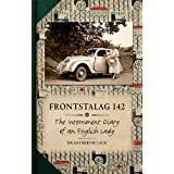 Frontstalag 142: The Internment Diary of an English Ladyby Katherine Lack