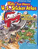 Kids' Fun Places U.S. Sticker Atlas: Stickers from Across the Country [With Stickers] (American Map)