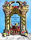 echange, troc Lobel - Le Magicien des couleurs