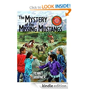 Mystery of the Missing Mustangs (Troop 13 Mystery)