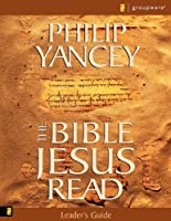 The Bible Jesus Read Leader's Guide