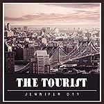 The Tourist | Jennifer Ott