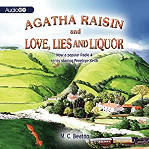 Agatha Raisin and Love, Lies, and Liquor Audiobook