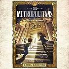 The Metropolitans Hörbuch von Carol Goodman Gesprochen von: Kathleen McInerney