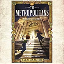 The Metropolitans Audiobook by Carol Goodman Narrated by Kathleen McInerney