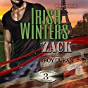 Zack: In the Company of Snipers, Book 3 Audiobook by Irish Winters Narrated by Troy Duran