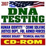 img - for 2007 DNA Testing and Evidence, Human Identity and Crime-Solving Forensic DNA, Justice Department, FBI, Armed Forces Federal Guides and Documents, Laboratory Policies and Procedures (CD-ROM) book / textbook / text book
