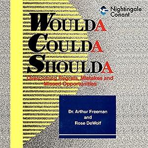 Woulda, Shoulda, Coulda Audiobook