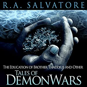 The Education of Brother Thaddius and Other Tales of DemonWars Audiobook