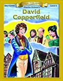 David Copperfield (Bring the Classics to Life: Level 4)